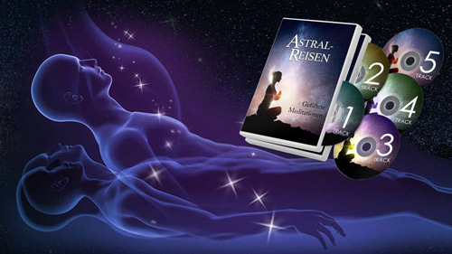 Astralreisen Meditationsalbum